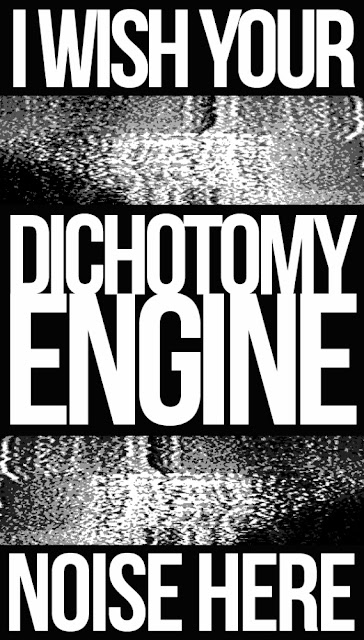Dichotomy Engine stickers - i wish your noise here