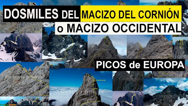 Todos los dosmiles del Macizo Occidental o del Cornión en Picos de Europa.