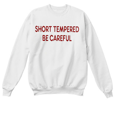 Short Tempered Be Careful Sweatshirt Zara Sweater Shirt