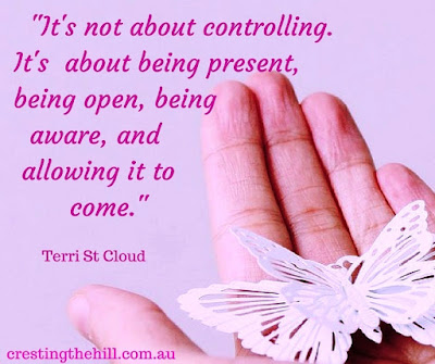 it's not about controlling, it's about being present