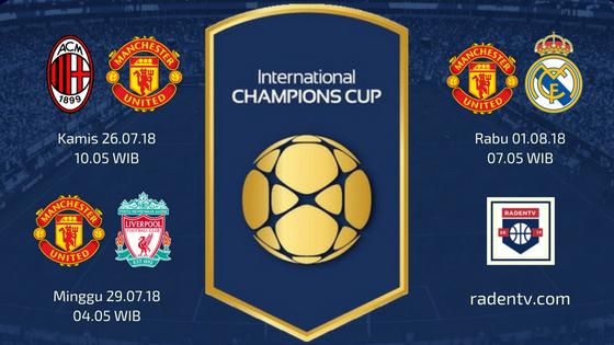Jadwal Man United ICC 2018