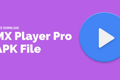 Download MX Player Pro 1.9.24 Apk Mod for Android