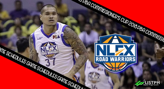 NLEX Road Warriors Game Schedules list 2018 PBA Commissioner's Cup