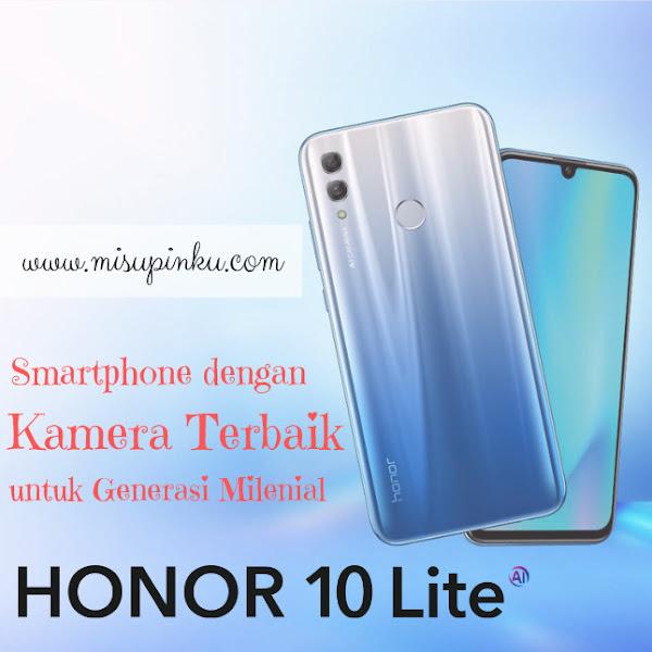 Honor 10 Lite, Smartphone dengan Kamera Terbaik untuk Generasi Milenial