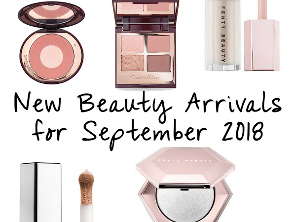 New Beauty Arrivals | September 2018