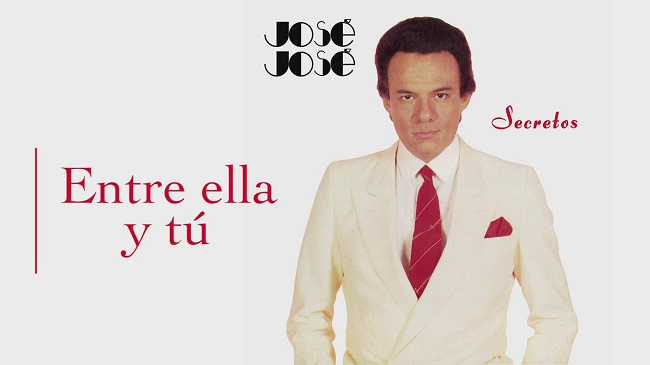 Letra de Entre ella y tú - José José