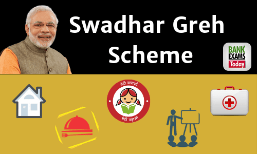 Swadhar Greh Scheme: Highlights