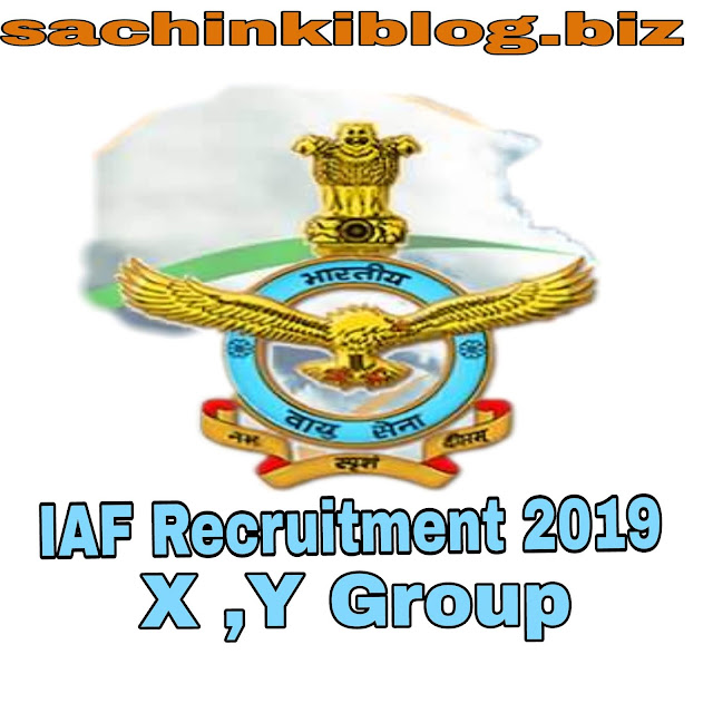 INDIAN AIR FORCE X AND Y GROUP RECRUITMENT