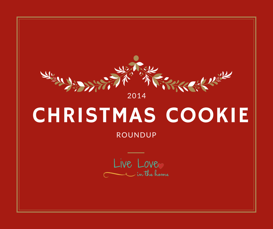 Christmas Cookie Roundup | Live Love in the Home