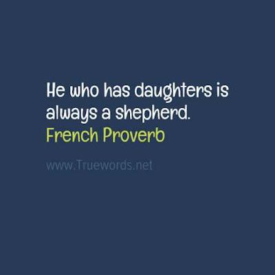 He who has daughters is always a shepherd