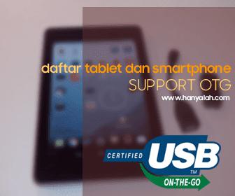 Daftar Perangkat Smartphone dan Tablet yang sudah Support USB OTG