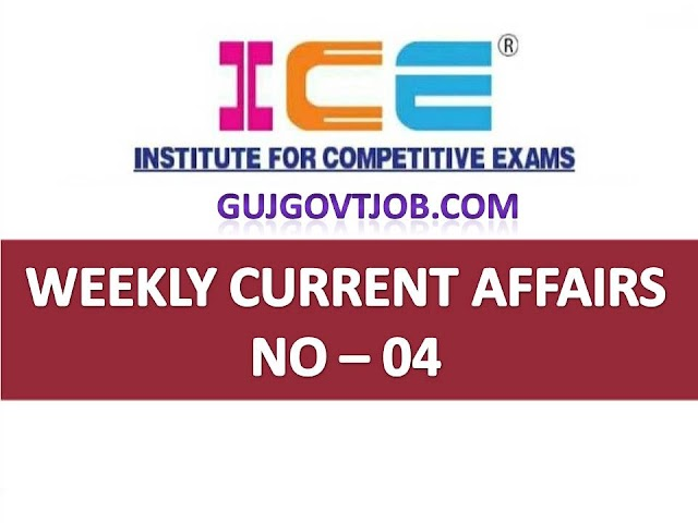 ICE Rajkot - ICE Magic Weekly Current Affairs Ank No - 04