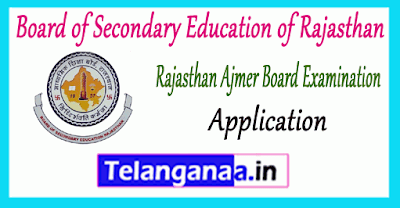 BSER Board of Secondary Education of Rajasthan Ajmer 10th 12th Exam Application