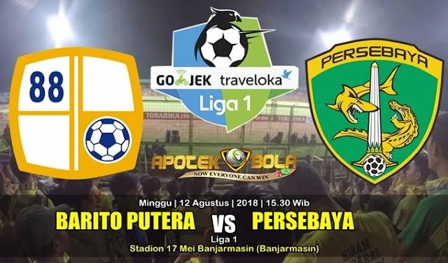 Prediksi Barito Putera vs Persebaya Surabaya 12 Agustus 2018