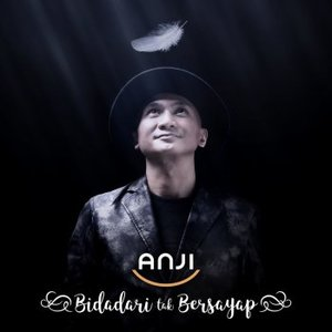 download song anji manji - bidadari tak bersayap