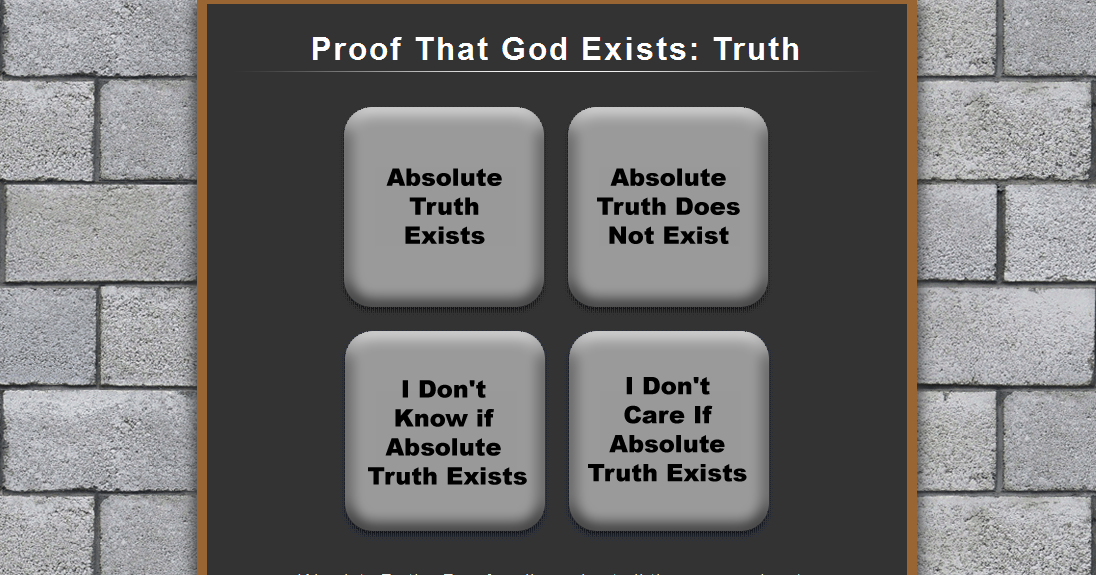 proof that god exists Yes, the bible provides compelling evidence that god exists it encourages us to  build faith in god, not by blindly believing religious assertions, but by using our.
