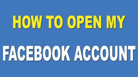 How Can I Open Facebook Account