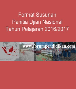 Format Susunan Panitia Ujian Nasional Tahun Pelajaran 2016/2017 | Administrasi Ujian Nasional