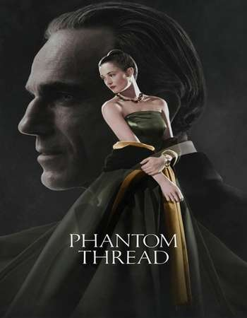 Phantom Thread 2017 Full English Movie BRRip Download