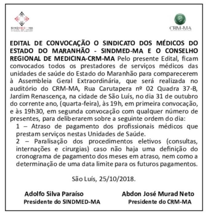 BOMBA: Por falta de pagamentos médicos do Estadual do Maranhão podem parar os trabalhos....