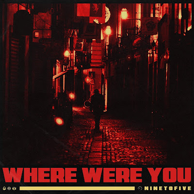 iTunes MP3/AAC Download - Where Were You by Ninetofive - stream song free on top digital music platforms online | The Indie Music Board by Skunk Radio Live (SRL Networks London Music PR) - Friday, 03 May, 2019