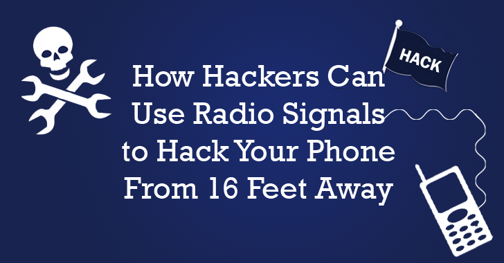 Hackers Can Use Radio-waves to Control Your Smartphone From 16 Feet Away