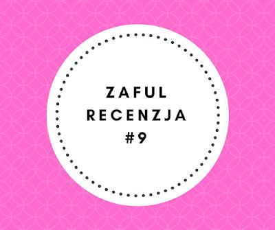 ZAFUL, recenzja #9