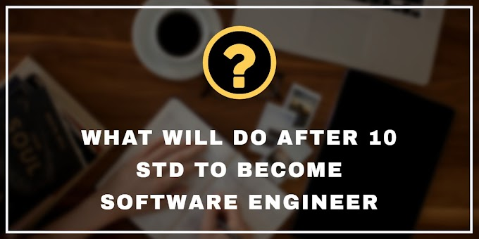 What Will Do After 10 th To Become Software Engineer
