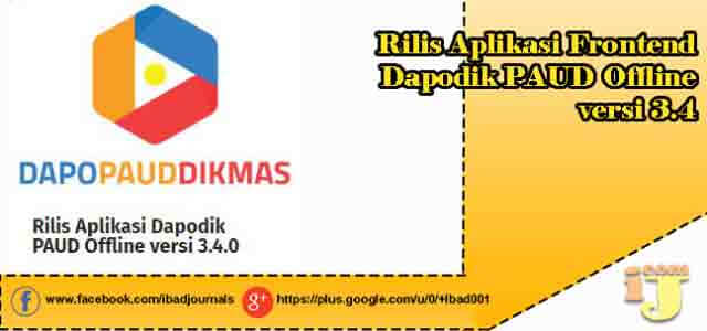 Dapodik Paud Dikmas Rilis Aplikasi Frontend Dapodik PAUD Offline versi 3.4