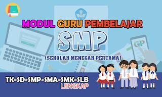 Download Modul Guru Pembelajar SMP