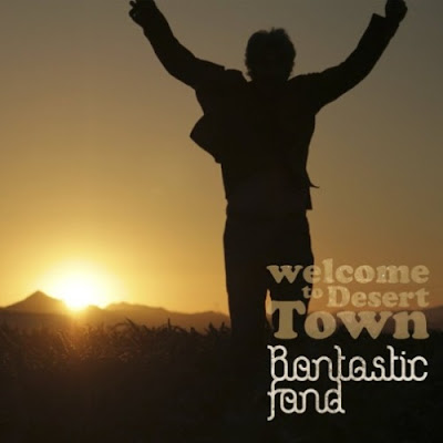 BANTASTIC FAND - Welcome to desert town (Los mejores discos del 2016)