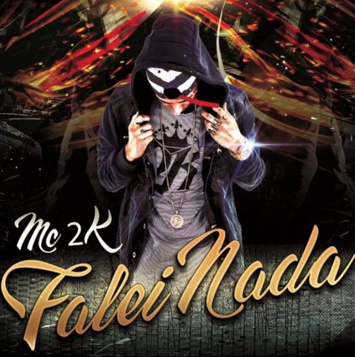 Falei Nada – MC 2K