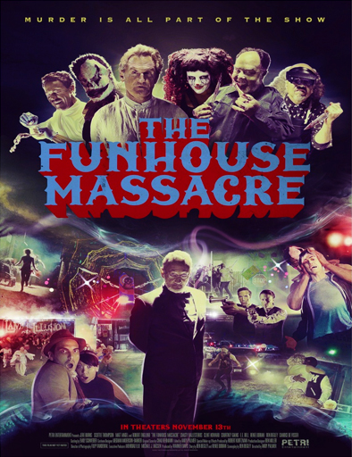 Ver The Funhouse Massacre (2015) Online