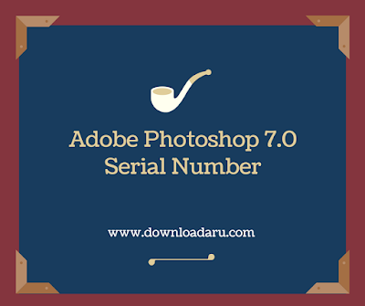 Adobe Photoshop 7.0 Serial Number