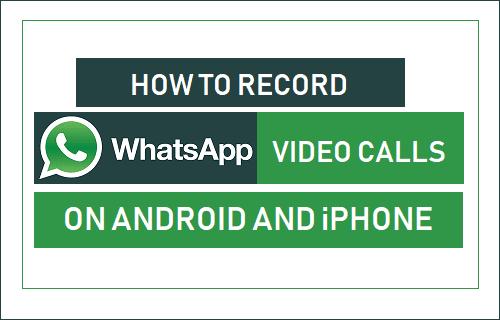 record WhatsApp video calls,  WhatsApp Calls ,videos call ,recording app,recording calls