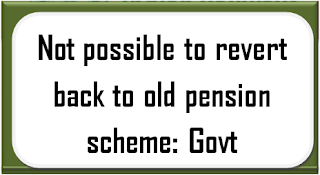 not-possible-to-revert-back-to-old-pension