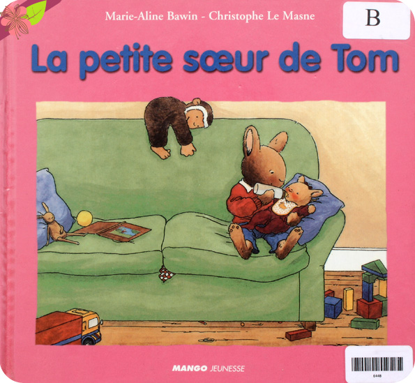 La petite sœur de Tom de Marie-Aline Bawin et Christophe Le Masne