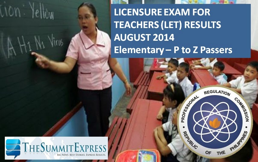P-Z Passers: LET Results August 2014 Elementary Alphabetical List