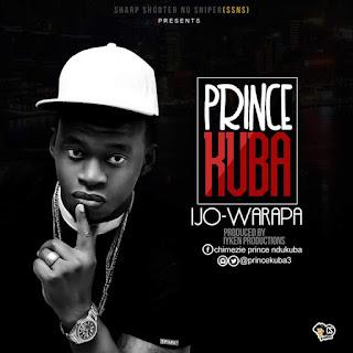 Music: Prince Kuba – Ijo Warapa   @princekuba3