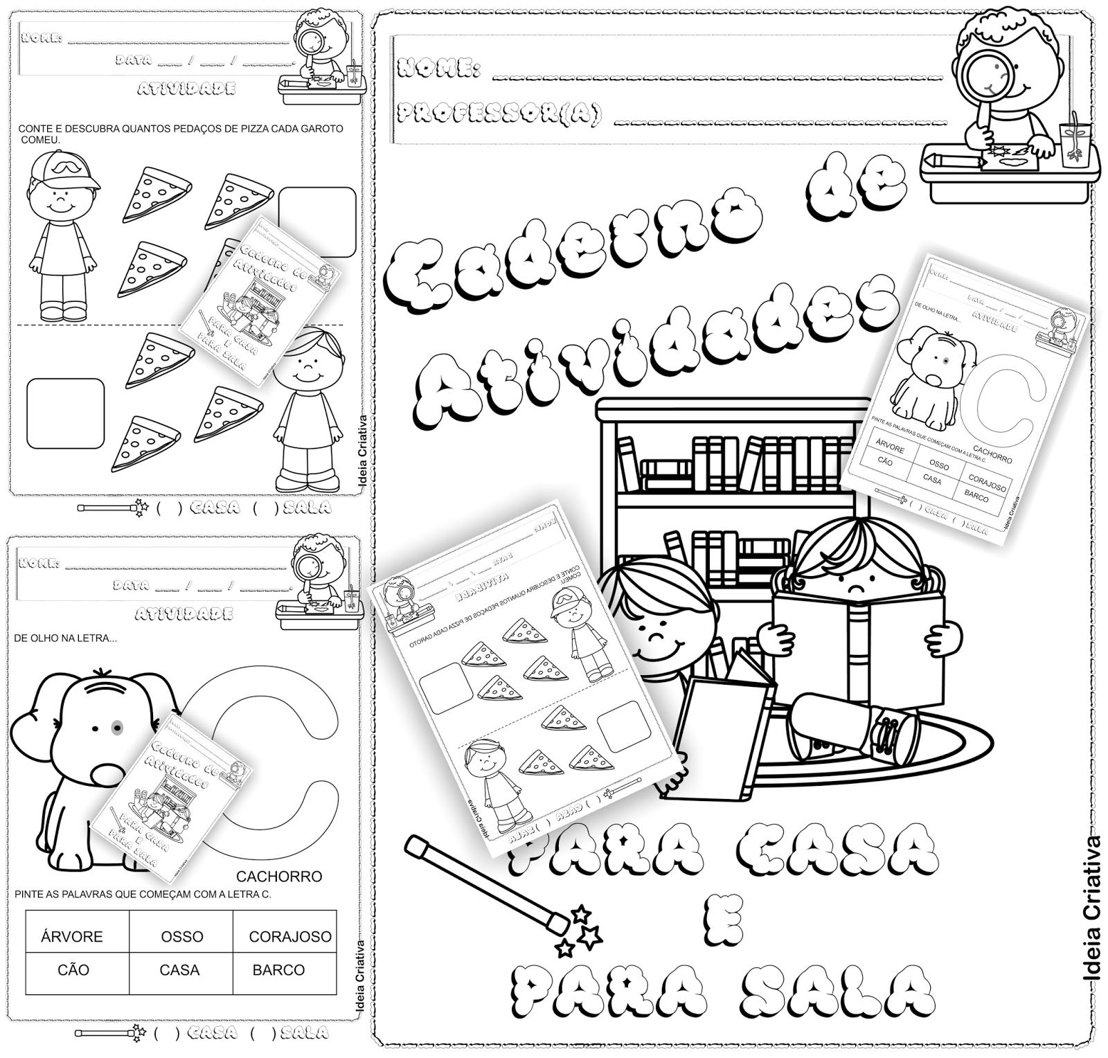 Caderno de Atividades Para Casa e Para Sala