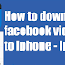 How to Download Video From Facebook to Ipad