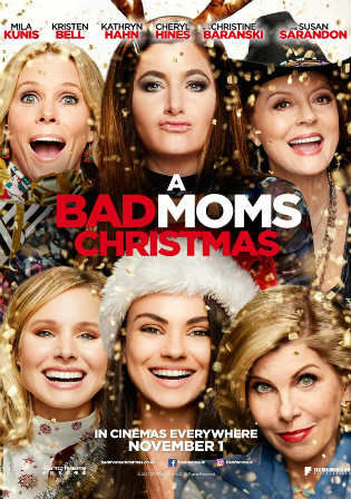 A Bad Moms Christmas 2017 WEB-DL 300MB English 480p ESub Watch Online Full Movie Download bolly4u