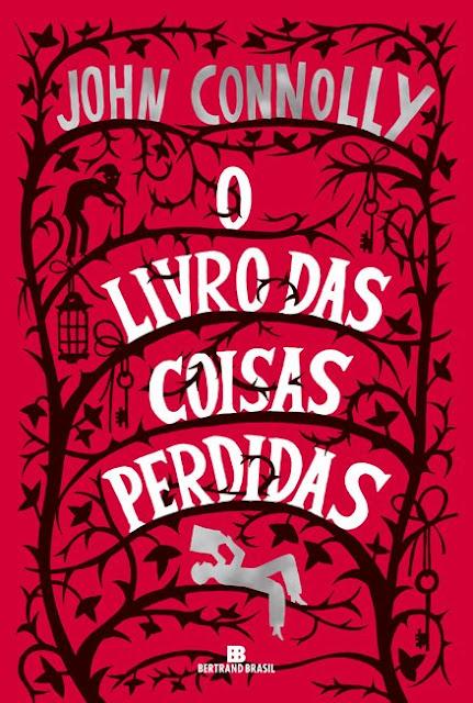 """News: Capa e sinopse de """"O Livro das Coisas Perdidas"""", by John Connolly. 11"""