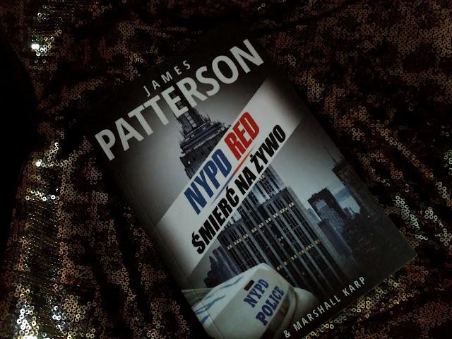 """Efektowna śmierć, czyli książka pt.""""Śmierć na żywo"""" James Patterson"""