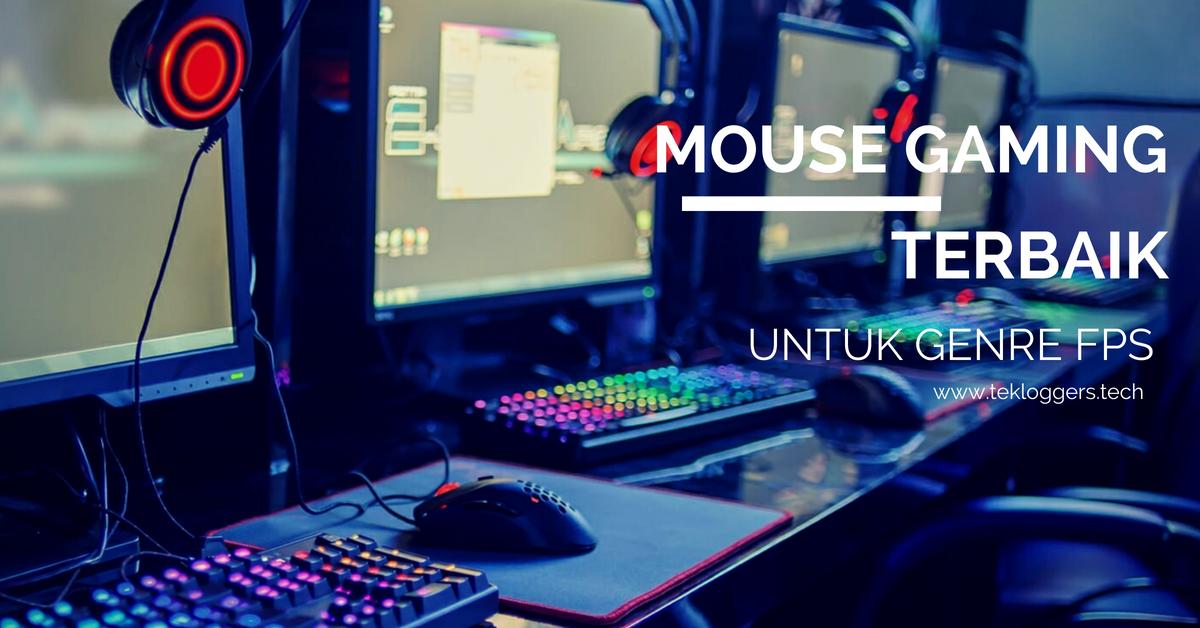 Rekomendasi Mouse Gaming Untuk Bermain Game FPS