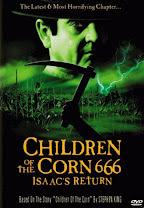 Los chicos del maíz 666: El regreso de Isaac<br><span class='font12 dBlock'><i>(Children Of The Corn 666: Isaacs Return)</i></span>