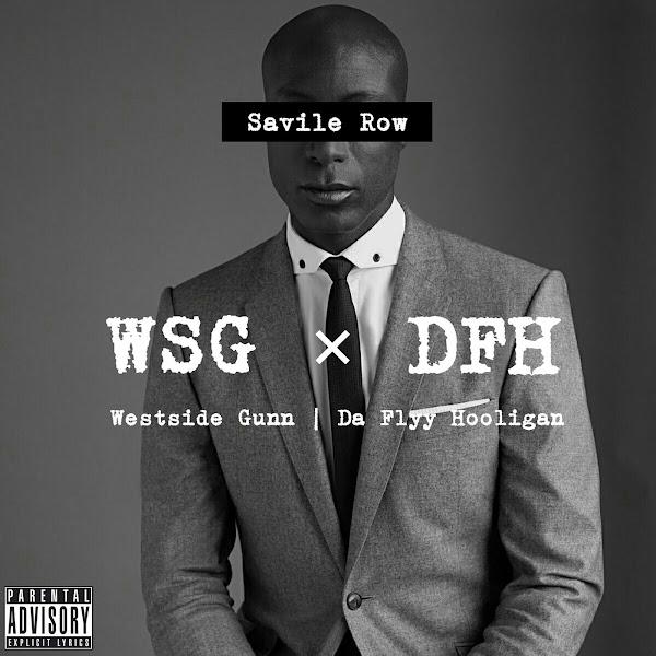 Da Flyy Hooligan - Savile Row (feat. Westside Gunn) - Single   Cover