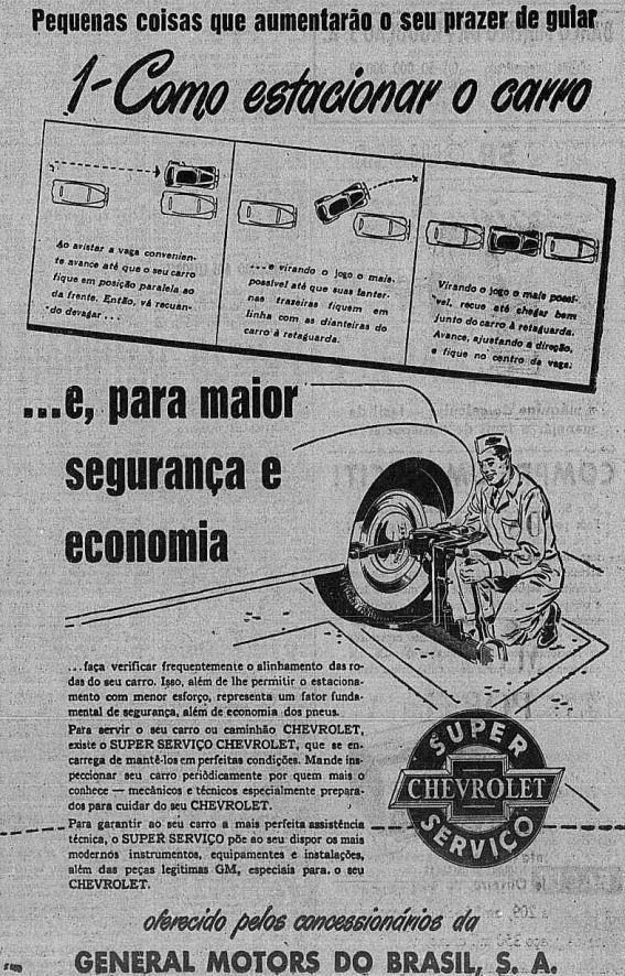 Campanha da Chevrolet apresentada no final dos anos 50 que ensinava os motoristas a estacionar o carro (fazer baliza) com facilidade.