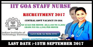 http://www.world4nurses.com/2017/08/iit-goa-staff-nurse-recruitment-2017.html