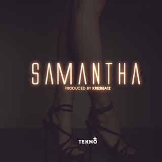 Tekno – Samantha [New Song].mp3